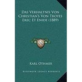 Das Verhaltnis Von Christian's Von Troyes Erec Et Enide (1889) - Unknown