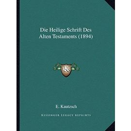 Die Heilige Schrift Des Alten Testaments (1894) - Unknown