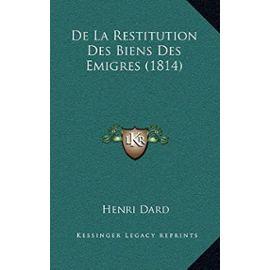 de La Restitution Des Biens Des Emigres (1814) - Unknown