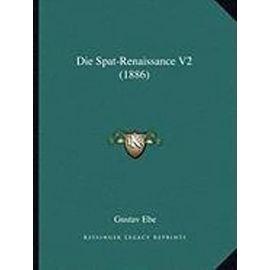 Die Spat-Renaissance V2 (1886) - Unknown