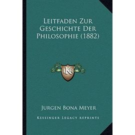 Leitfaden Zur Geschichte Der Philosophie (1882) - Unknown