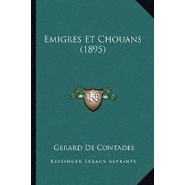 Emigres Et Chouans (1895) - De Contades, Gerard