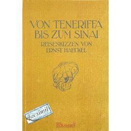 Haeckel, E: Von Teneriffa bis zum Sinai