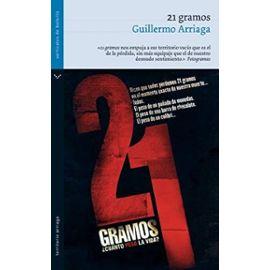21 gramos - Guillermo Arriaga