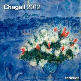 2012 Marc Chagall Wall Calendar (English, German, French, Italian, Spanish and Dutch Edition) - Unknown