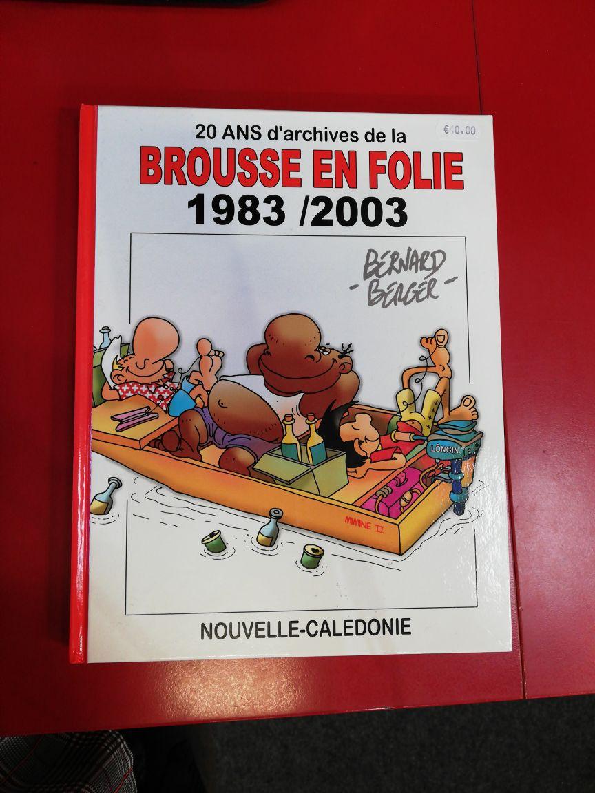 20 Ans d'Archives de la Brousse en Folie 1983/2003