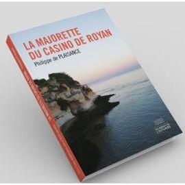 La Majorette du casino de Royan - Philippe De Plaisance