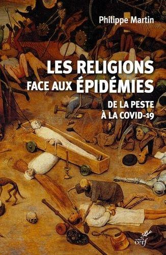 Religions et pandémies - De la Peste au Covid-19