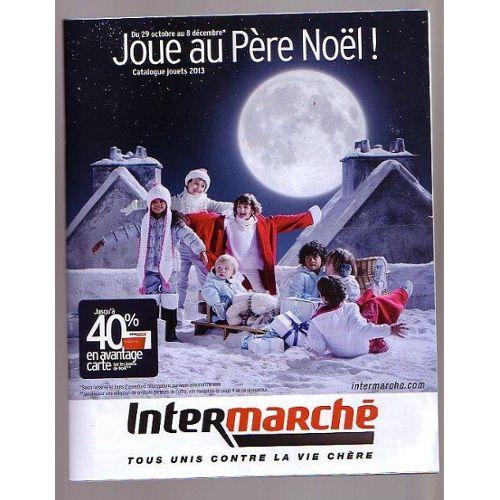 Catalogue Intermarché Jouets 2013 2013 Du 29 octobre Au 8 ...
