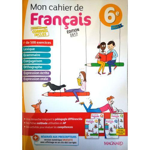 Black Friday Mon Cahier De Francais 6eme Edition 2017 Et
