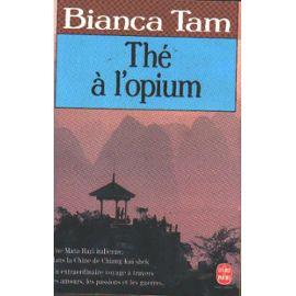 Thé À L'opium - Tam B