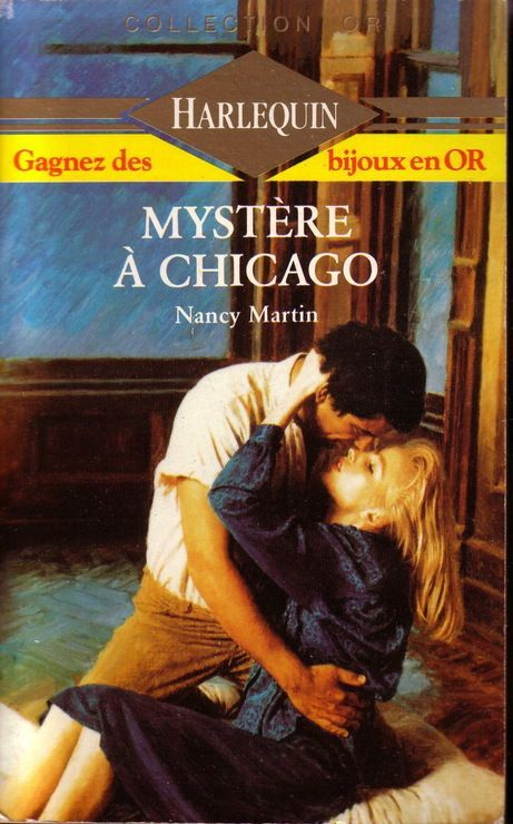 Mystère à Chicago - Nancy Martin - Collection Or