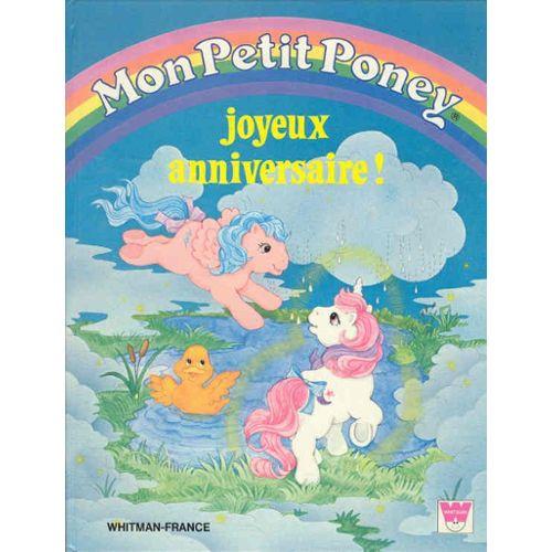 Mon Petit Poney Joyeux Anniversaire Enfant Jeunesse Rakuten