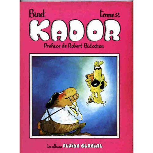 Couverture de Kador - 2 preface de robert bidochon