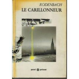 Le carillonneur - Rodenbach, George