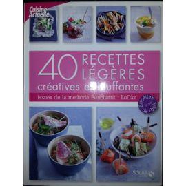 40 Recettes Legeres Creatives Et Bluffantes Rakuten