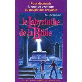 Le Labyrinthe De La Bible - C Elembe
