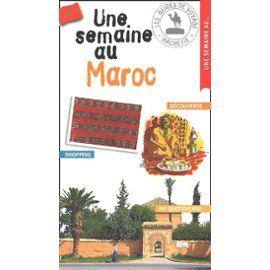 Une Semaine Au Maroc - Collectif