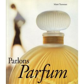 Parlons Parfum - Turonnet