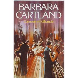 L'amour En Offrande - Barbara Cartland