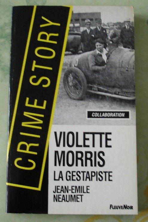 Violette Morris - La gestapiste