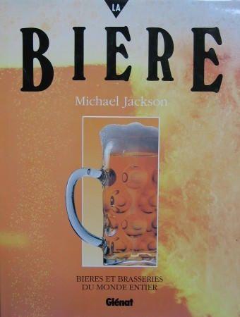 LA BIERE - Glénat Livres - 07/12/1993