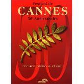 Festival De Cannes. 50ème Anniversaire