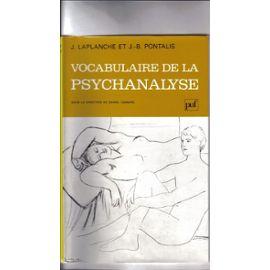 Vocabulaire de la Psychanalyse - Laplanche, J.