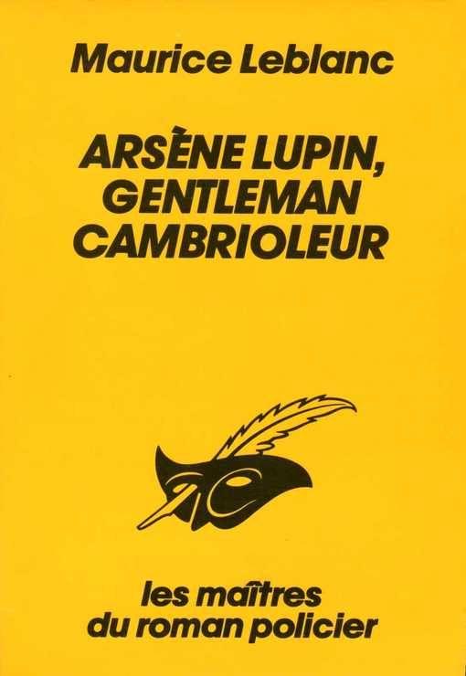 ARSENE LUPIN GENTLEMAN CAMBRIOLEUR - Editions du Masque - 01/08/1995