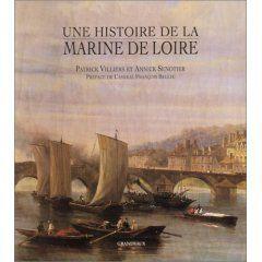 Une histoire de la Marine de la Loire
