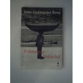 Primeiras Estorias - Joao Guimaraes Rosa
