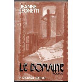 Le Domaine - roman - Leonetti Jeanne