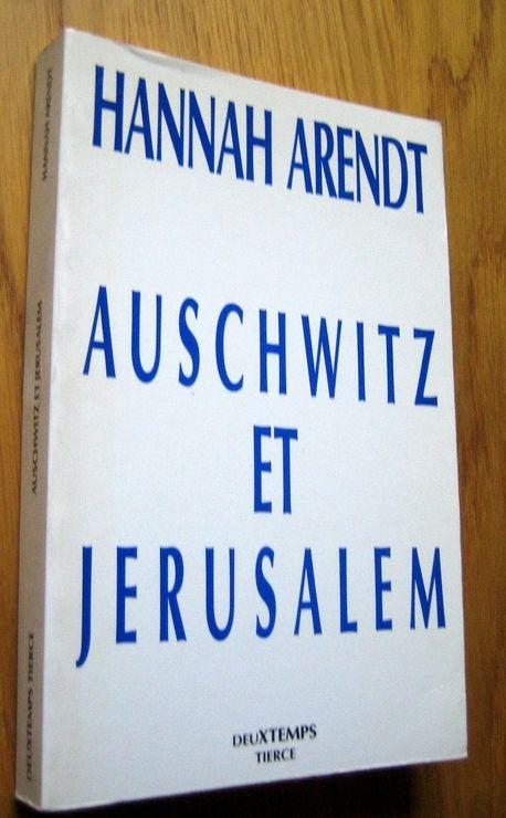 Auschwitz et Jérusalem