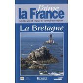 La Bretagne Jaime La France Editions Atlas