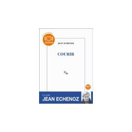COURIR - AUDIOLIB - livre audio - Jean Echenoz