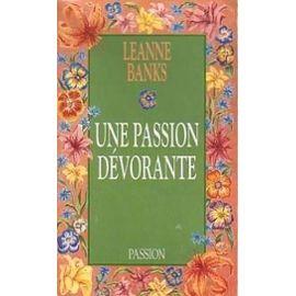 Une passion dévorante - Leanne Banks