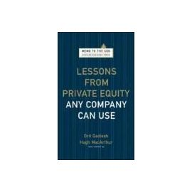 Lessons from Private Equity Any Company Can Use - Orit Gadiesh