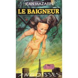 Le Baigneur - Emmanuel Errer
