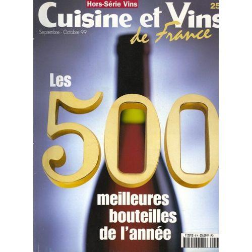 Cuisine Et Vins De France Hors Serie N 6 Les 500 Meilleures