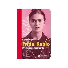 Frida Kahlo - Dagmar Feghelm