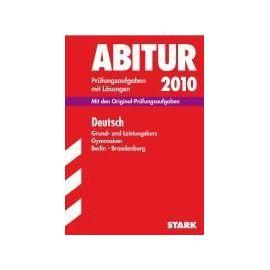 Abitur 2012  Deutsch Gymnasium Berlin / Brandenburg. Grund- und Leistungskurs