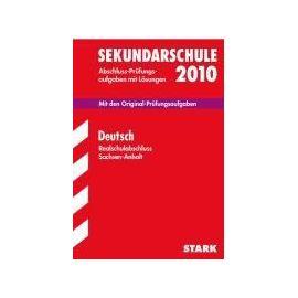 Sekundarschule 2012 Deutsch. Realschulabschluss  Sachsen-Anhalt