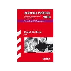 Zentrale Prüfung 2012 Deutsch 10. Klasse Realschule / Gesamtschule EK / Haupschule Typ B. Nordrhein-Westfalen