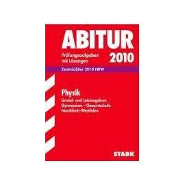 Zentralabitur 2012 Physik. Grund- und Leistungskurs. Gymnasium / Gesamtschule Nordrhein-Westfalen