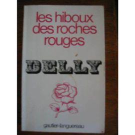 Les Hiboux Des Roches Rouges - Delly