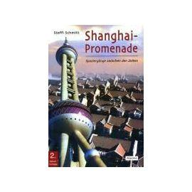 Shanghai-Promenade - Steffi Schmitt