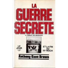 La Guerre Secrete-Le Rempart des Mensonges - Anthony Cave Brown