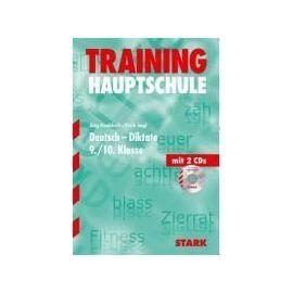 Training Hauptschule Deutsch Diktate 9. Klasse