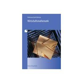 Wirtschaftsmathematik - Collectif
