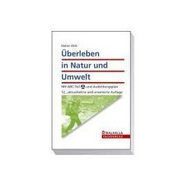 Überleben in Natur und Umwelt - Heinz Volz